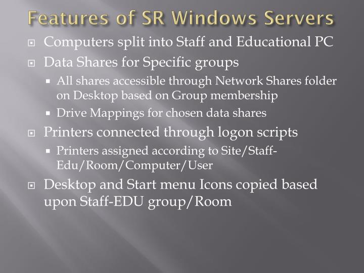 Features of SR Windows Servers