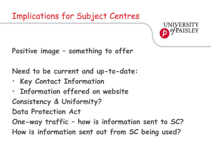 Implications for Subject Centres