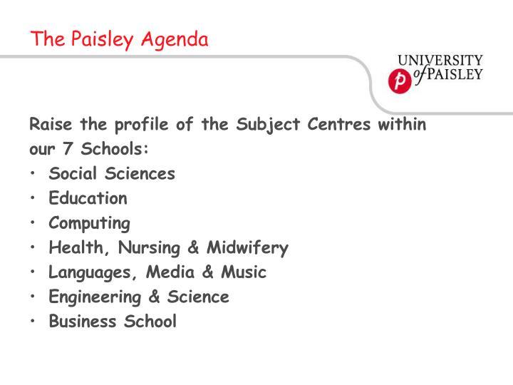 The Paisley Agenda