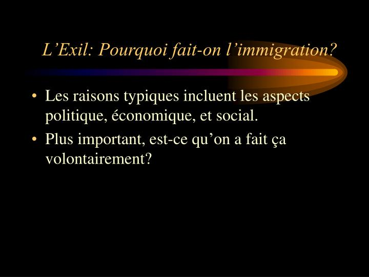 L exil pourquoi fait on l immigration