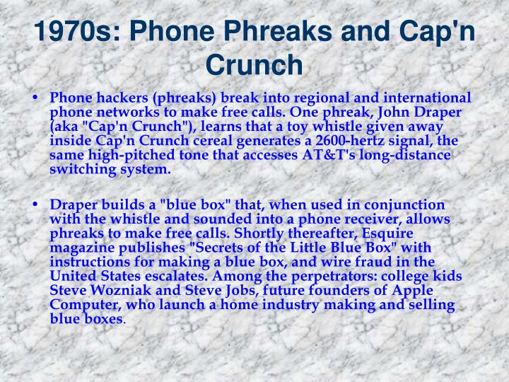 1970s: Phone Phreaks and Cap'n Crunch