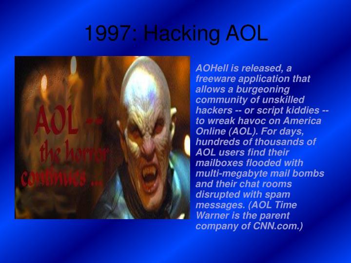 1997: Hacking AOL