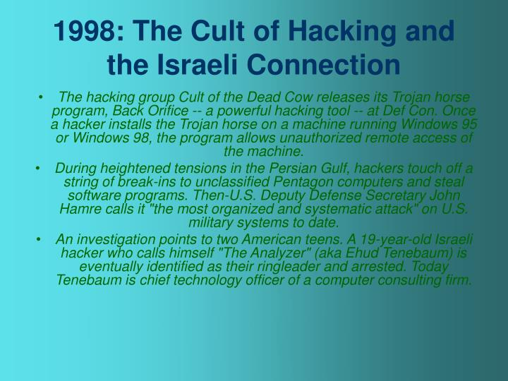 1998: The Cult of Hacking and the Israeli Connection