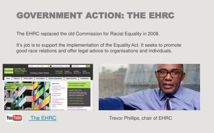GOVERNMENT ACTION: THE EHRC