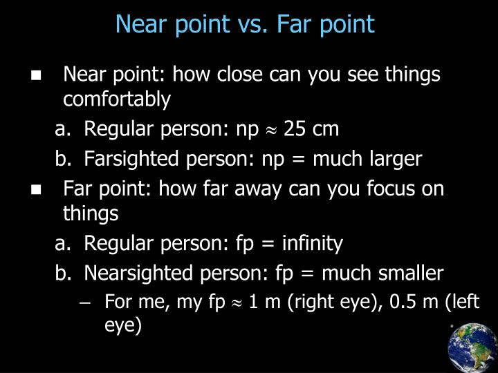 Near point vs. Far point