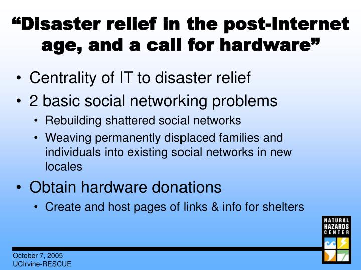 """Disaster relief in the post-Internet age, and a call for hardware"""