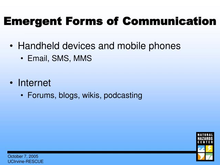Emergent Forms of Communication