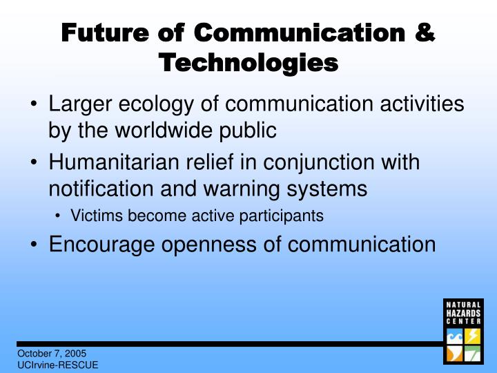 Future of Communication & Technologies
