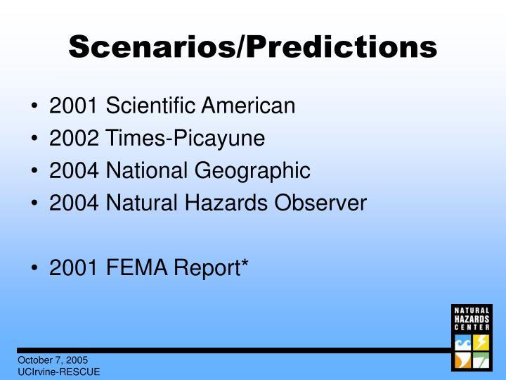 Scenarios/Predictions