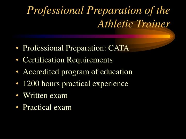 Professional Preparation of the Athletic Trainer