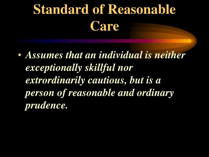 Standard of Reasonable Care