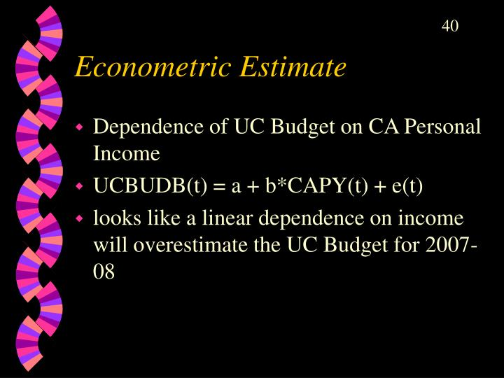 Econometric Estimate
