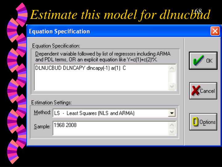 Estimate this model for dlnucbud