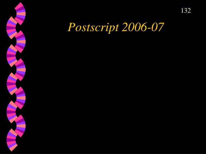 Postscript 2006-07