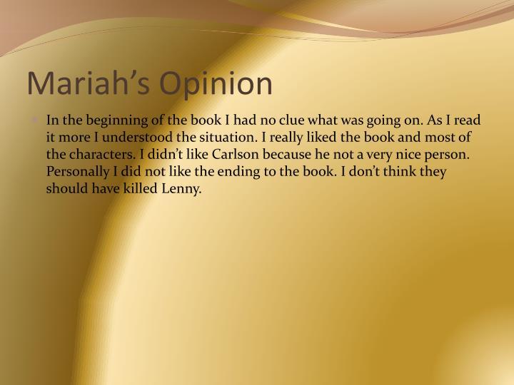 Mariah's Opinion