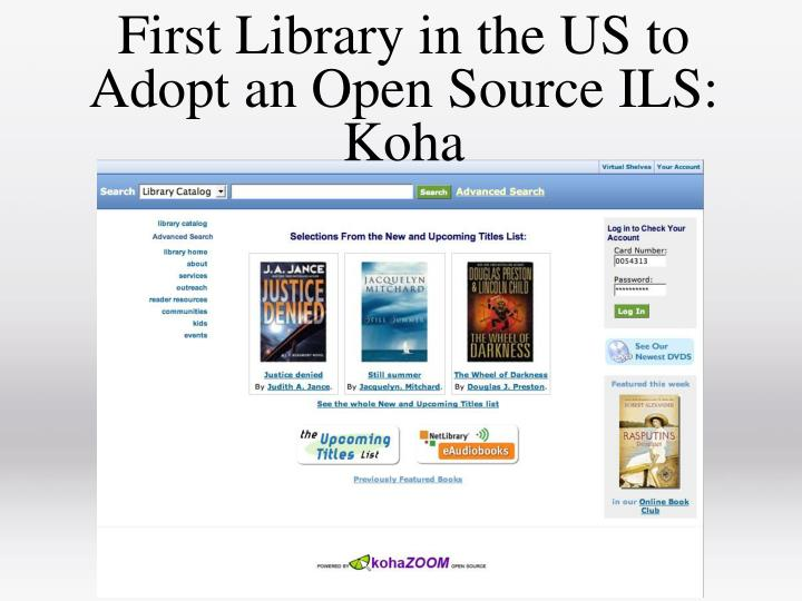 First Library in the US to Adopt an Open Source ILS: Koha