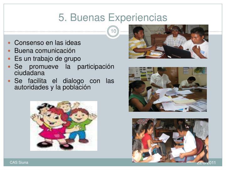5. Buenas Experiencias