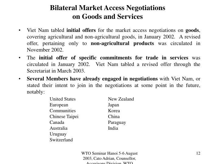 Bilateral Market Access Negotiations