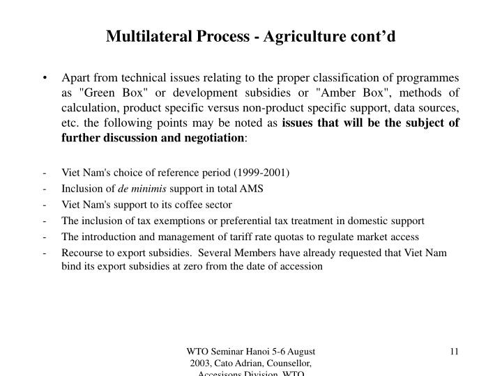 Multilateral Process - Agriculture cont'd