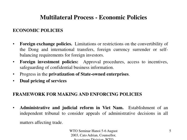 Multilateral Process - Economic Policies