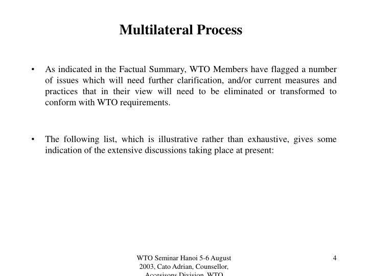 Multilateral Process