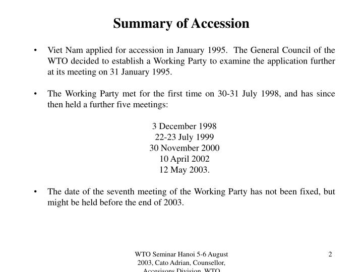 Summary of Accession