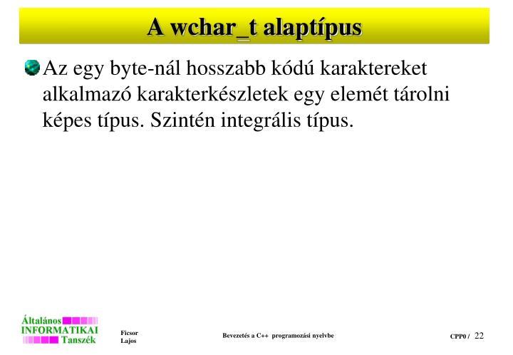 A wchar_t alaptípus