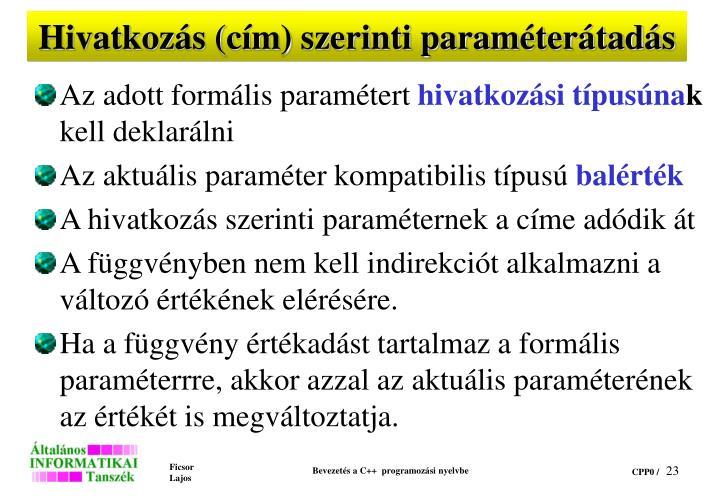 Hivatkozás (cím) szerinti paraméterátadás
