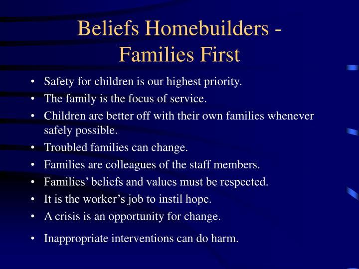 Beliefs Homebuilders -