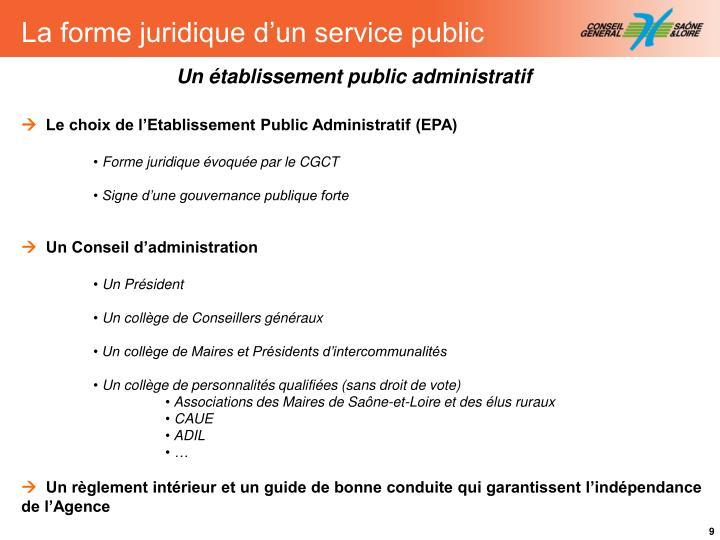 La forme juridique d'un service public