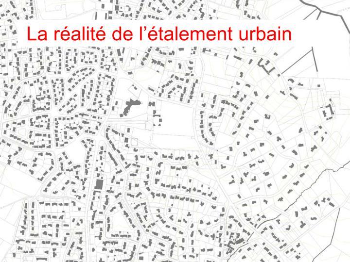 La réalité de l'étalement urbain