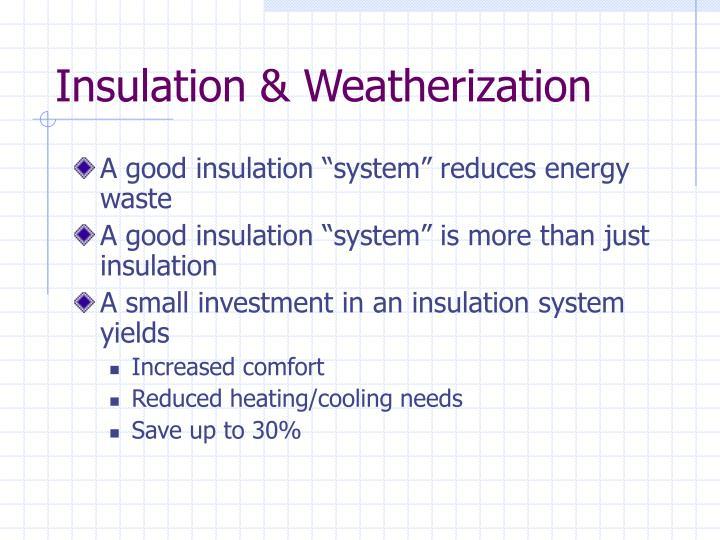 Insulation & Weatherization
