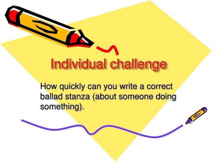 Individual challenge
