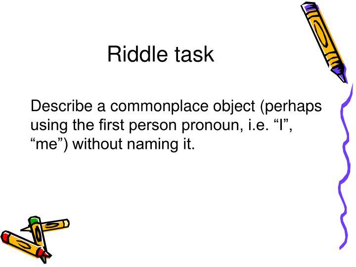 Riddle task