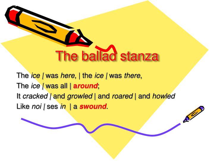 The ballad stanza