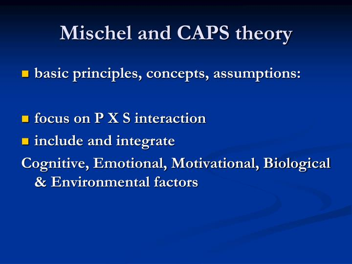 Mischel and CAPS theory