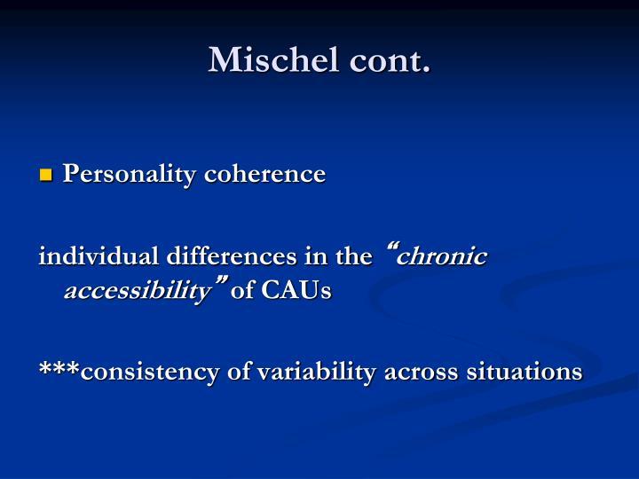 Mischel cont.