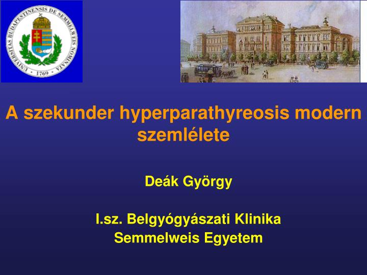A szekunder hyperparathyreosis modern szemlélete