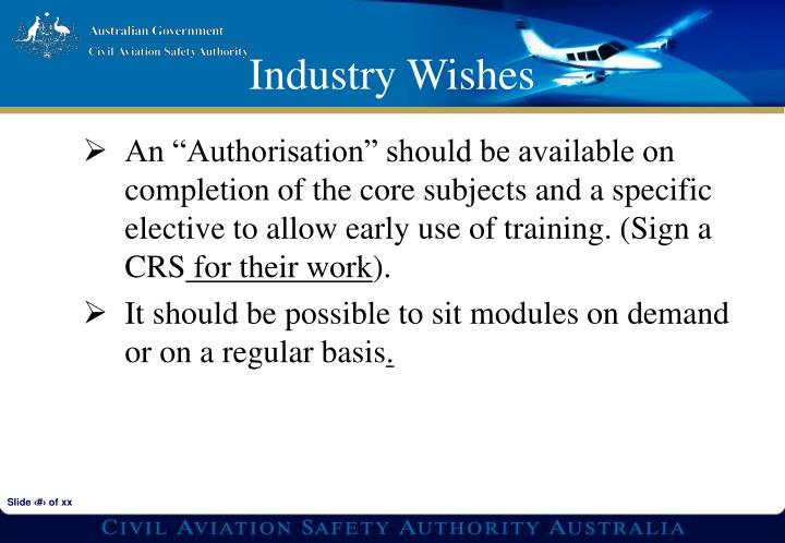 """An """"Authorisation"""" should be available on completion of the core subjects and a specific elective to allow early use of training. (Sign a CRS"""