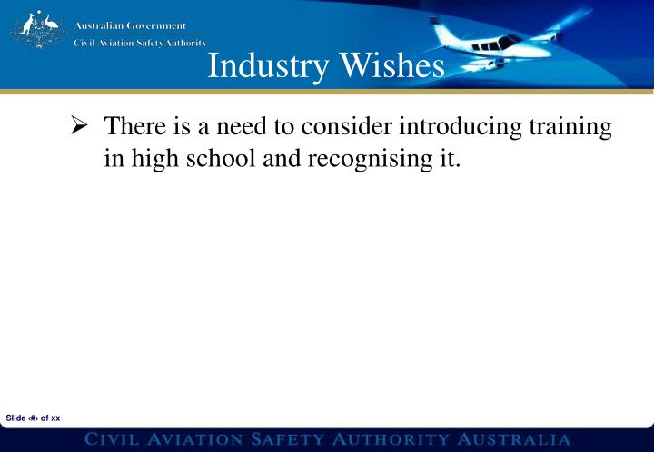 There is a need to consider introducing training in high school and recognising it.
