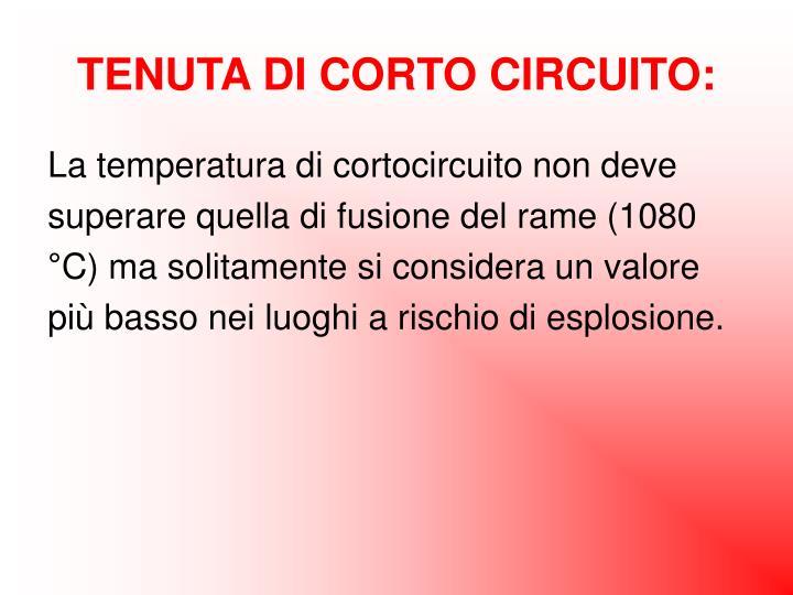 TENUTA DI CORTO CIRCUITO: