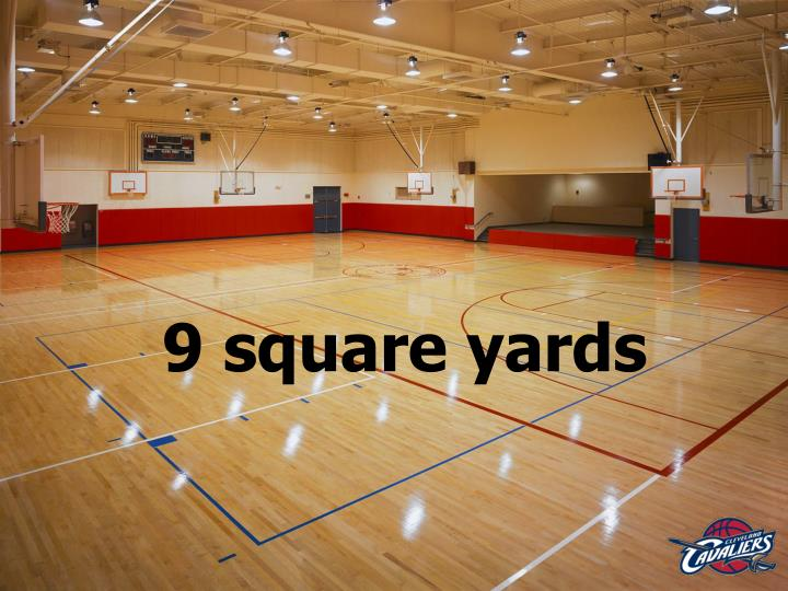 9 square yards