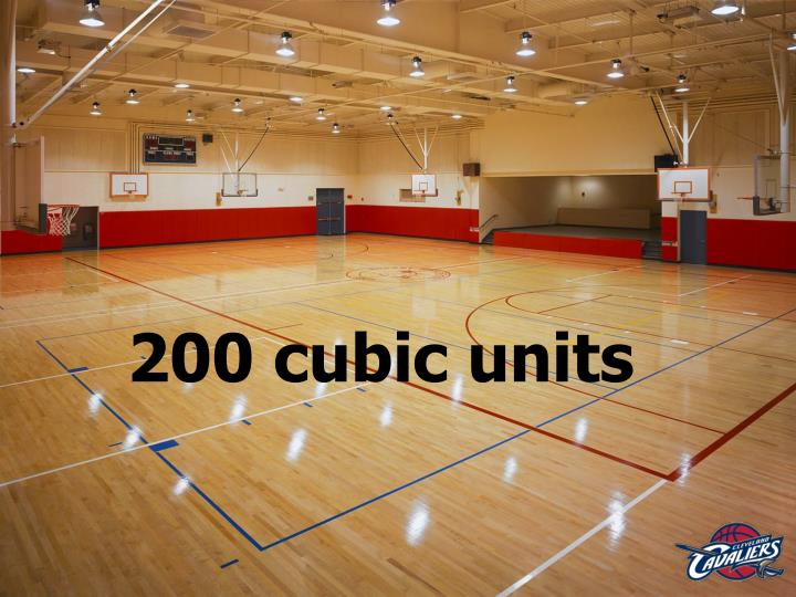 200 cubic units
