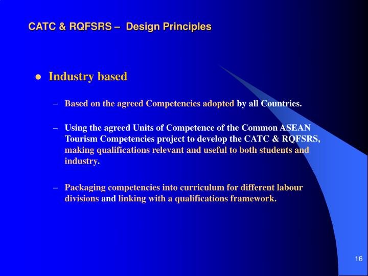 CATC & RQFSRS –  Design Principles