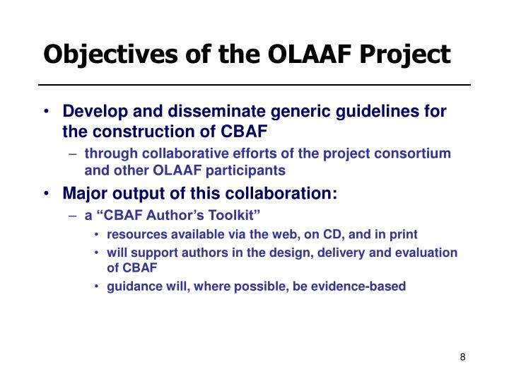Objectives of the OLAAF Project