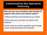 institutionalizing new approaches renorming