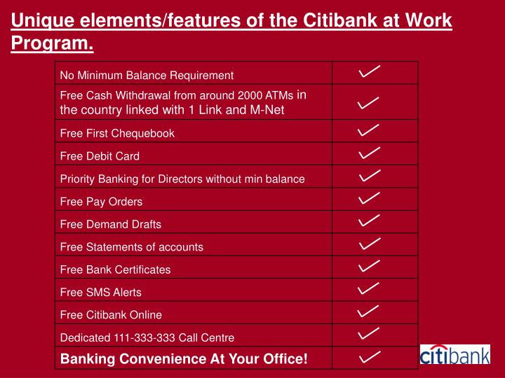 Unique elements/features of the Citibank at Work Program.