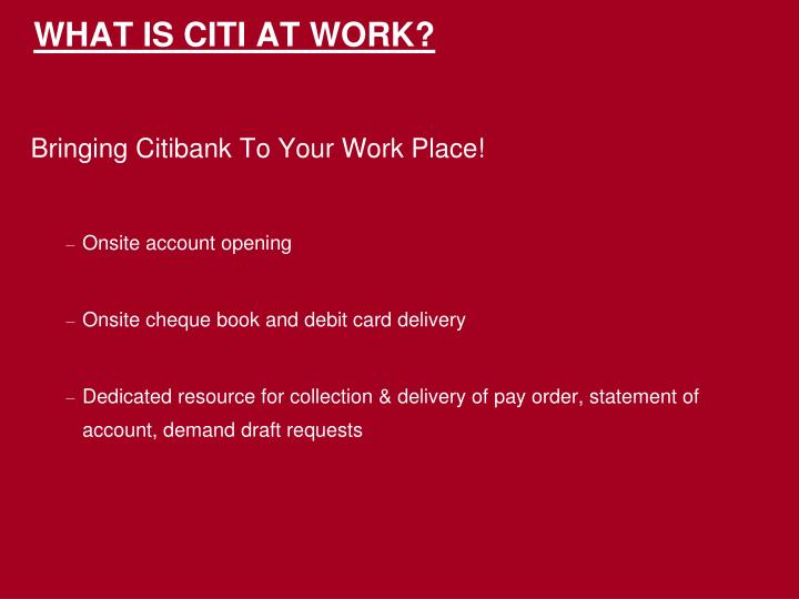 What is citi at work