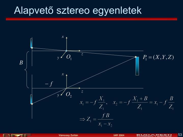 Alapvető sztereo egyenletek
