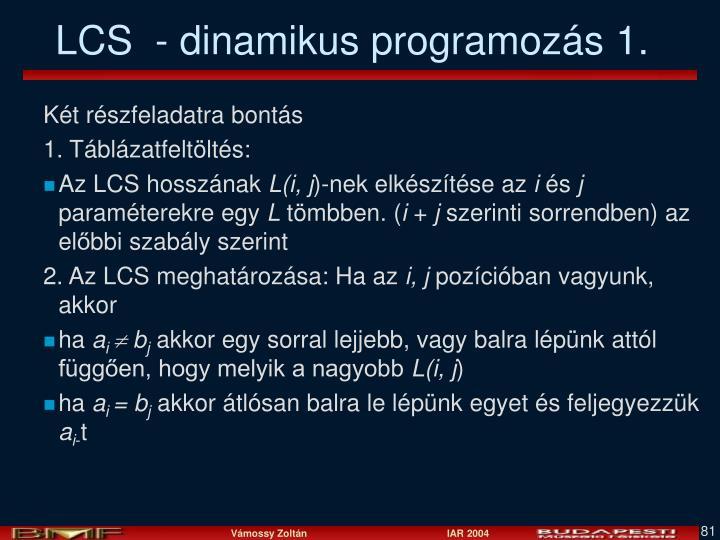 LCS  - dinamikus programozás 1.